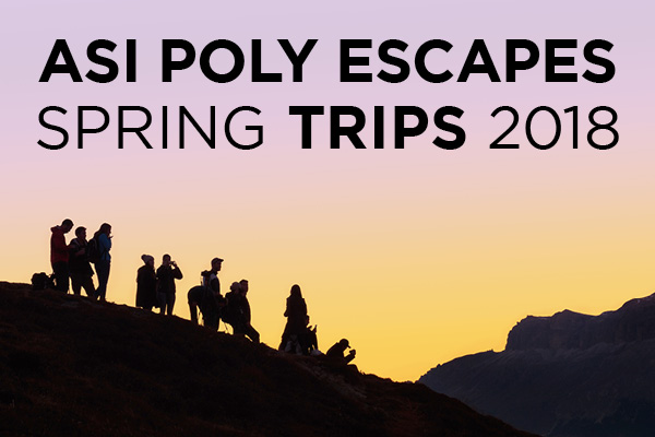 Poly Escapes Spring Trips 2018